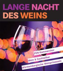 FEN-Kammerchor - Lange Nacht des Weins @ Egelseehalle, Neuhausen